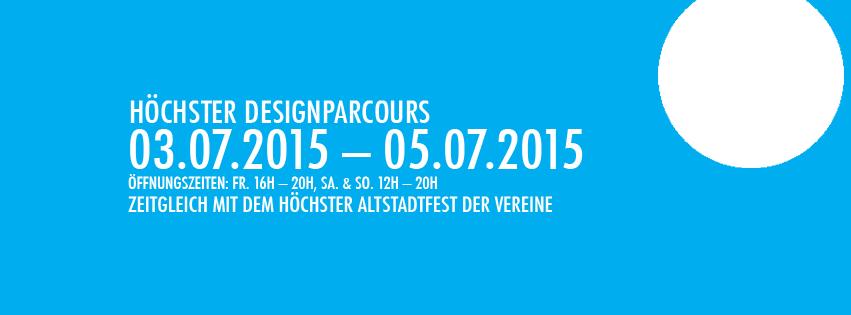 Höchster Designparcours Sommer Juli 2015