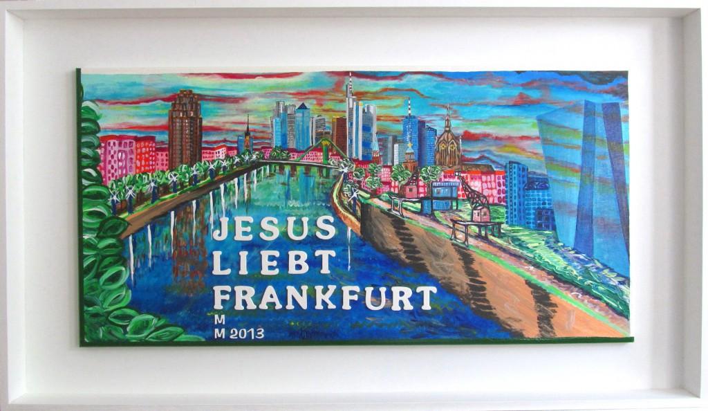 Jesus liebt Frankfurt